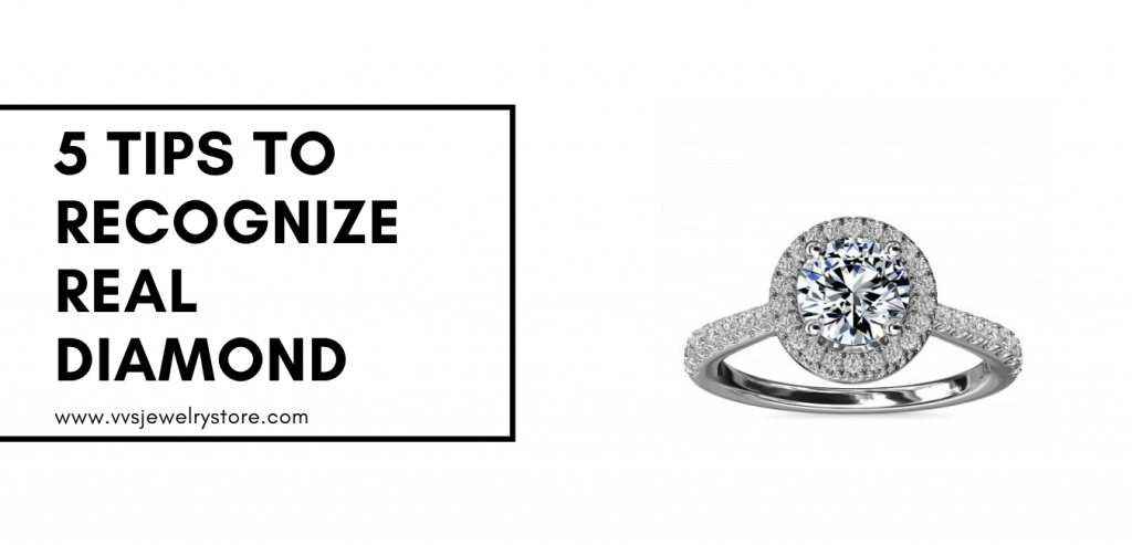 5 Tips To Recognize A Real Diamond
